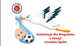 Gratulacje dla Krzysztofa z okazji narodzin Synka.