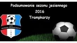 Podsumowanie Trampkarzy - sezon jesienny 2016