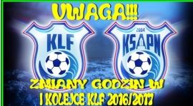 ZMIANY MECZY I GODZIN W I KOLEJCE KLF 2016/2017