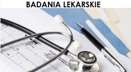 Badania lekarskie - 19 sierpnia, godz. 18:00