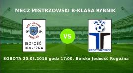 Inauguracja sezonu - mecz wyjazdowy z Jednością Rogoźna