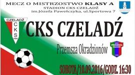 CKS vs Przemsza Okradzionów