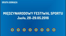 (G) Międzynarodowy Festiwal Sportu w Jaśle (28-29.05.2016)