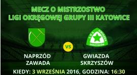 Zapowiedź meczu 4. kolejki Naprzód Zawada - Gwiazda Skrzyszów
