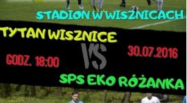 Tytan Wisznice : SPS EKO RÓŻANKA - Sparing nr 2