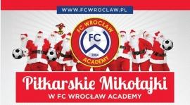 Piłkarskie Mikołajki w FC Wrocław Academy - 10.12.2016
