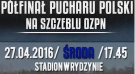 Półfinał Pucharu Polski w Rydzynie
