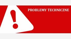 PROBLEMY TECHNICZNE