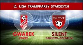 2LTS | GWAREK Zabrze - Silent Dąbrowa Górnicza 7-0