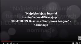 """""""Najpiękniejsze bramki turniejów kwalifikacyjnych DECATHLON Business Champions League""""."""