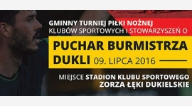Zapraszamy na Puchar Burmistrza Dukli 2016!