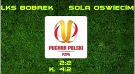 Bobrek w okrojonym składzie wygrywa z III-ligową Sołą Oświęcim!