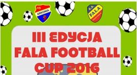 FALA FOOTBALL CUP 2016 - III EDYCJA