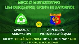 Zapowiedź meczu 12. kolejki Gwiazda Skrzyszów - APN Odra Wodzisław