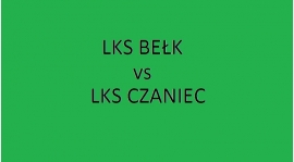 Sobota 17:00 - LKS Czaniec vs LKS Bełk