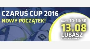 Czaruś Cup 2016 - Nowy początek - 13.08.2016 r.!!!