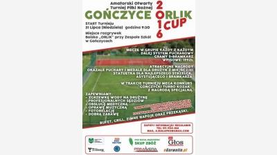 TURNIEJ GOŃCZYCE ORLIK CUP 2016