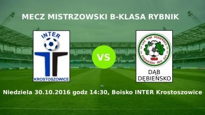 Zapowiedź meczu Inter Krostoszowice - Dąb Dębieńsko