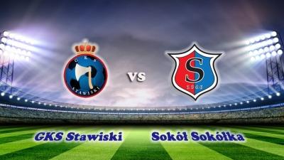 Mecz GKS Stawiski - Sokół 1946 Sokółka