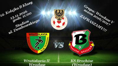 12. KOLEJKA, WRATISLAVIA II WROCŁAW - KS BROCHÓW, 13.11.2016