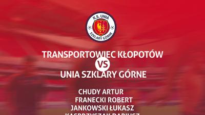 Kadra na mecz o mistrzostwo klasy B grupy 2 przeciwko drużynie Transportowiec Kłopotów