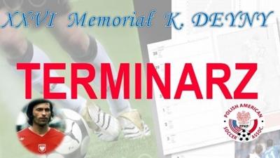 Znamy terminarz Memoriału Deyny !