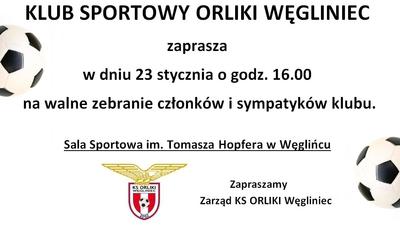 Walne zebranie członków i sympatyków KS Orliki Węgliniec !