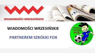 Szkółka Piłkarska Fox i Wiadomości Wrzesińskie nawiązały współpracę !!!