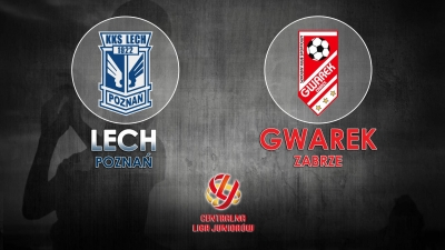 CLJ | Lech Poznań - GWAREK Zabrze 3-2