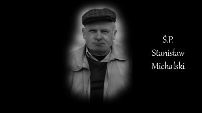 Zmarł były Prezes Stanisław Michalski ...