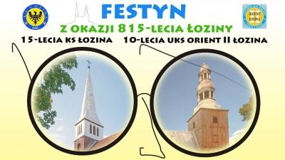Festyn z okazji 815-lecia Łoziny, 15-lecia KS Łozina i 10-lecia UKS Orient II Łozina!