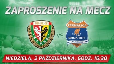 Wyjazd na mecz Śląsk Wrocław - Bruk Bet Termalica 2.10
