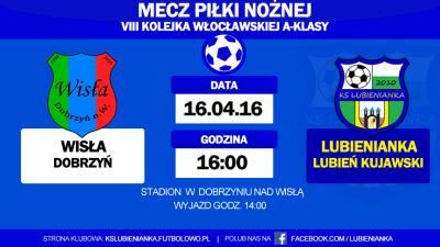 Mecz wyjazdowy w Dobrzyniu.