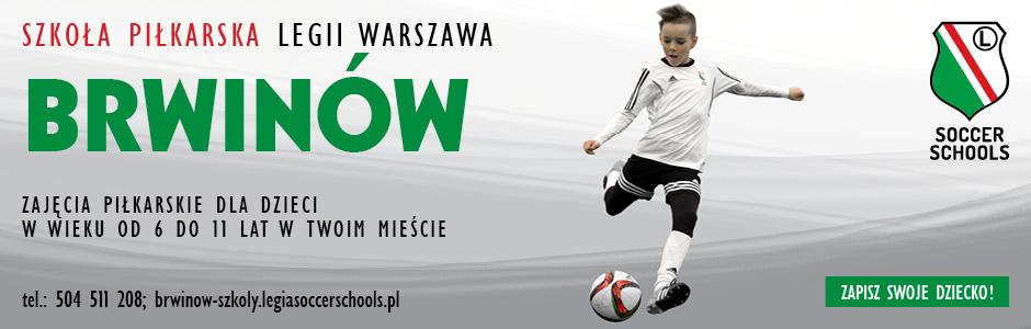 Szkoła piłkarska Legii Warszawa - BRWINÓW