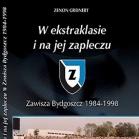 """Książka """"W ekstraklasie i na jej zapleczu. Zawisza Bydgoszcz 1984-1998"""""""