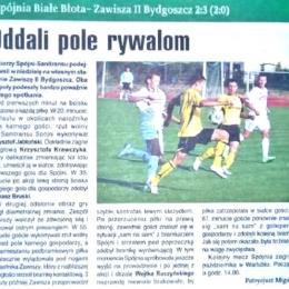 """Tygodnik Regionalny """"Powiat"""" z 30.09.2009 o meczu A klasy z 27.09.2009: Spójnia Białe Błota - Zawisza II 2:3."""