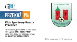 Przekaż 1% podatku na Basztę Przedecz