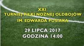 XXI Turniej Piłki Nożnej Oldbojów im. Edwarda Pusiaka