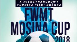 X Międzynarodowy Turniej FWMT Mosina Cup