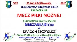 ZAPROSZENIE NA MECZ: Bibiczanka - Dragon Szczyglice