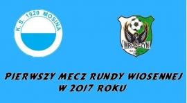 Rozpoczynamy sezon - pierwszy mecz w Mosinie