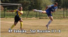 KP Zabajka - Stal Rzeszów II 1-6