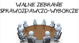 Walne zebranie sprawozdawczo wyborcze