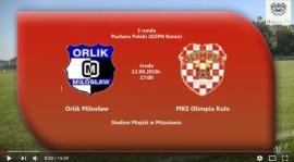 SENIORZY: ORLIK Miłosław - MKS Olimpia Koło PUCHAR KOZPN 12.09.2018 [VIDEO]