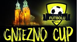 Gniezno CUP 2017 - AKTUALIZACJA