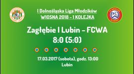I DLM wiosna 2018 - 1 kolejka (17.03.2018): Zagłębie I Lubin - FCWA