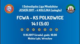 I DLM - 4 kolejka (zaległa): FCWA - KS Polkowice (11.10.2017)