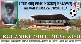 I Turniej Piłki Nożnej Halowej im. Waldemara Trybulca