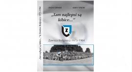 Trzeci tom piłkarskich dziejów Zawiszy Bydgoszcz jest już wydany!