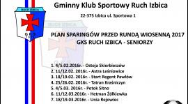 Plan sparingów GKS Ruch Izbica - Zima 2017